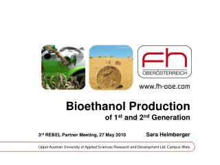 Bioethanol Production of 1 st  and 2 nd  Generation