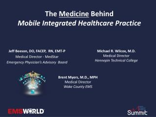 The  Medicine  Behind Mobile Integrated Healthcare Practice