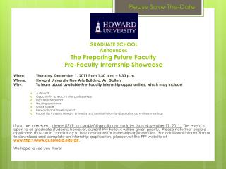 GRADUATE SCHOOL  Announces The Preparing Future Faculty  Pre-Faculty Internship Showcase