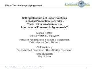 Setting Standards of Labor Practices  in Global Production Networks –