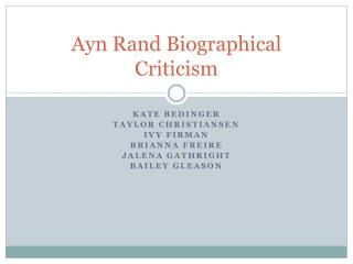 Ayn Rand Biographical Criticism