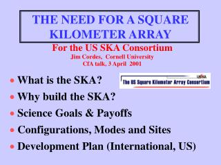 THE NEED FOR A SQUARE KILOMETER ARRAY