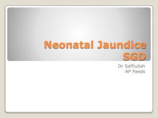 Neonatal Jaundice SGD
