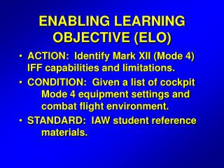 ENABLING LEARNING OBJECTIVE (ELO)