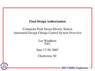 Lee Windham TXU June 17-20, 2007 Charleston, SC