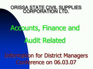 ORISSA STATE CIVIL SUPPLIES CORPORATION LTD.