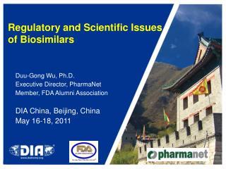Regulatory and Scientific Issues  of Biosimilars