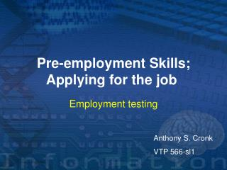 Pre-employment Skills; Applying for the job