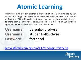 Username:  	 parents- fbisdwse Username: 	 students- fbisdwse Password: 	 fortbend
