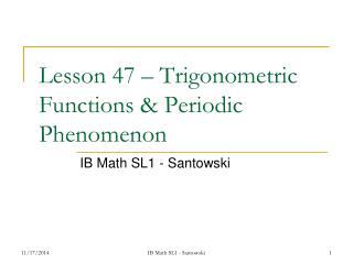Lesson 47 – Trigonometric Functions & Periodic Phenomenon