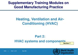 Heating, Ventilation and Air- Conditioning HVAC    Part 2:  HVAC systems and components