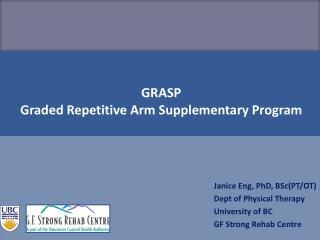 GRASP Graded Repetitive Arm Supplementary Program