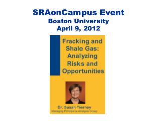 SRAonCampus Event Boston University April 9, 2012