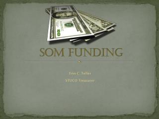 SOM Funding