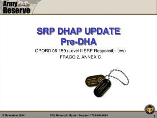 SRP DHAP UPDATE Pre-DHA