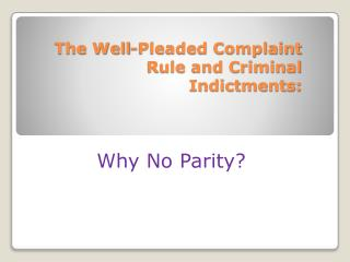 The Well-Pleaded Complaint Rule and Criminal Indictments: