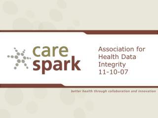 Association for Health Data Integrity 11-10-07