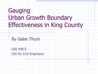 Gauging Urban Growth Boundary Effectiveness in King County