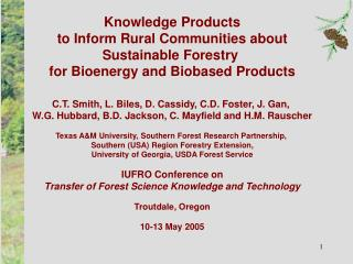 Knowledge Products to Inform Rural Communities about Sustainable Forestry