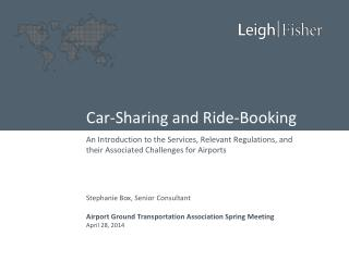Car-Sharing and Ride-Booking