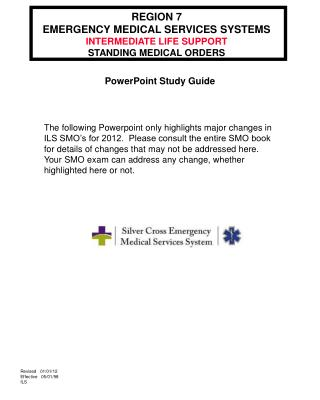 REGION 7 EMERGENCY MEDICAL SERVICES SYSTEMS INTERMEDIATE LIFE SUPPORT STANDING MEDICAL ORDERS