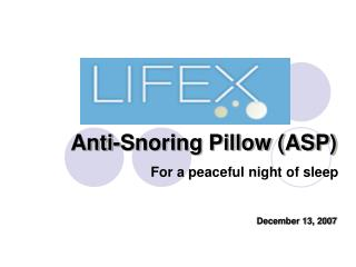 Anti-Snoring Pillow (ASP)