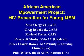 African American  Mpowerment Project:  HIV Prevention for Young MSM