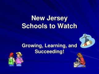New Jersey  Schools to Watch