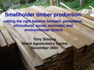 Smallholder timber production : cutting the right balance between germplasm,