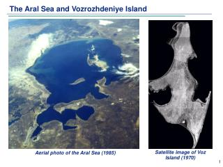 The Aral Sea and Vozrozhdeniye Island
