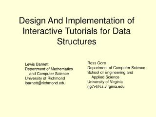 Design And Implementation of Interactive Tutorials for Data Structures