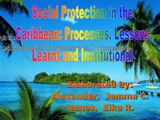 Elaborated by: Alexander,  Jemma C. James,  Elke R.
