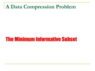 A Data Compression Problem
