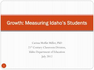 Growth: Measuring Idaho's Students