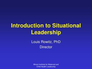 Introduction to Situational Leadership