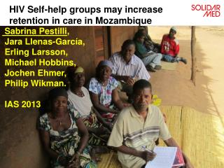 HIV Self-help groups may increase retention in care in Mozambique