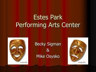 Estes Park Performing Arts Center