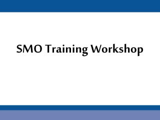 SMO Training Workshop