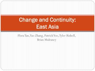 Change and Continuity: East Asia