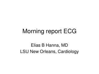 Morning report ECG