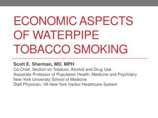 Economic Aspects of Waterpipe Tobacco Smoking