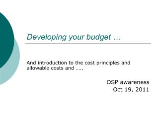 Developing your budget …