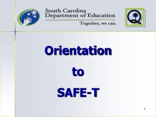 Orientation to SAFE-T