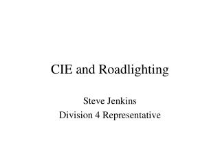 CIE and Roadlighting