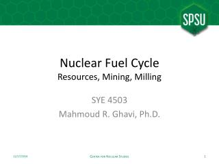 Nuclear Fuel Cycle Resources, Mining, Milling