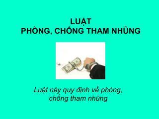 LU?T PH�NG, CH?NG THAM NH?NG
