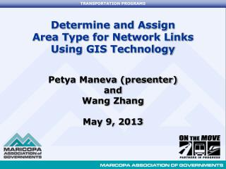 Determine and Assign  Area Type for Network Links  Using GIS Technology
