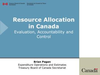 Resource Allocation in Canada  Evaluation, Accountability and Control