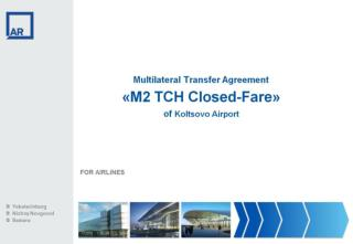 Multilateral Transfer Agreement   « M2 TCH Closed-Fare » of  Koltsovo Airport