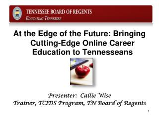 At the Edge of the Future: Bringing Cutting-Edge Online Career Education to Tennesseans